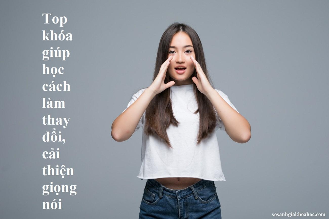 Top 7 khóa giúp học cách làm thay đổi, cải thiện giọng nói {Year}
