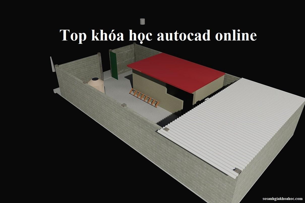 Top 5 Khóa học Autocad Online từ cơ bản đến nâng cao tốt nhất {Year}
