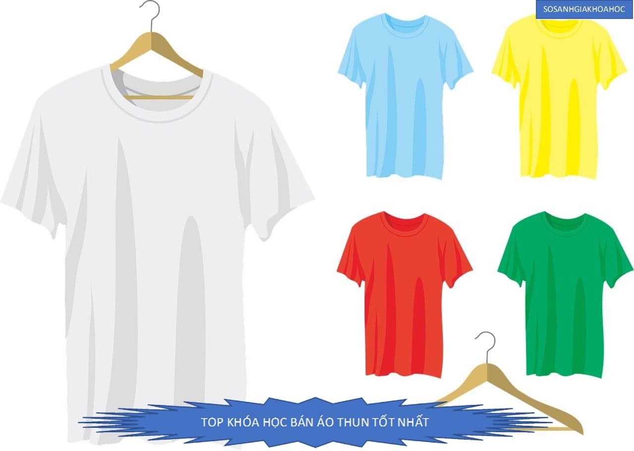 Top 4 khóa học bán áo thun hiệu quả tốt nhất