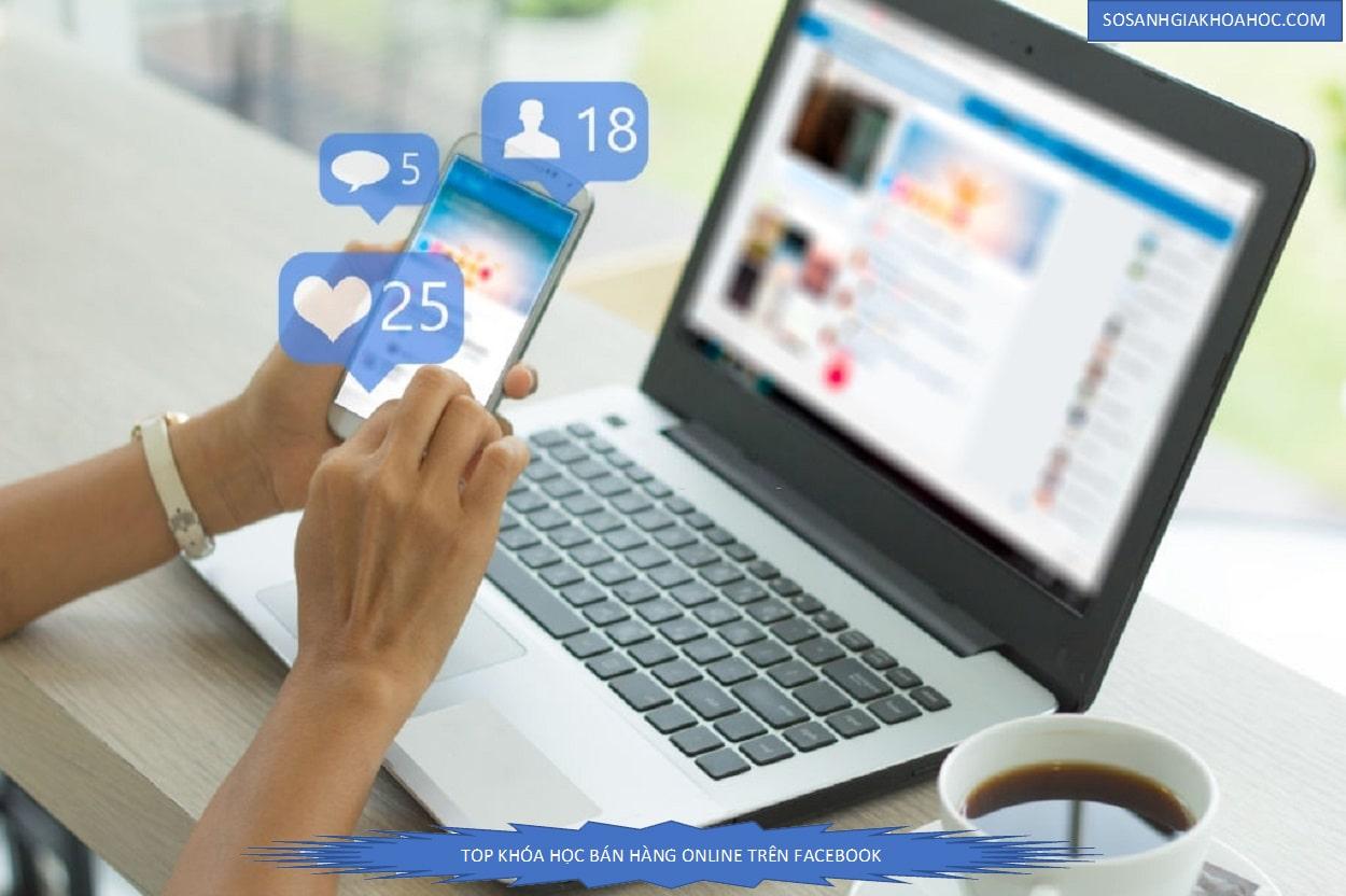 Top 10 khóa học bán hàng online trên facebook {Year}