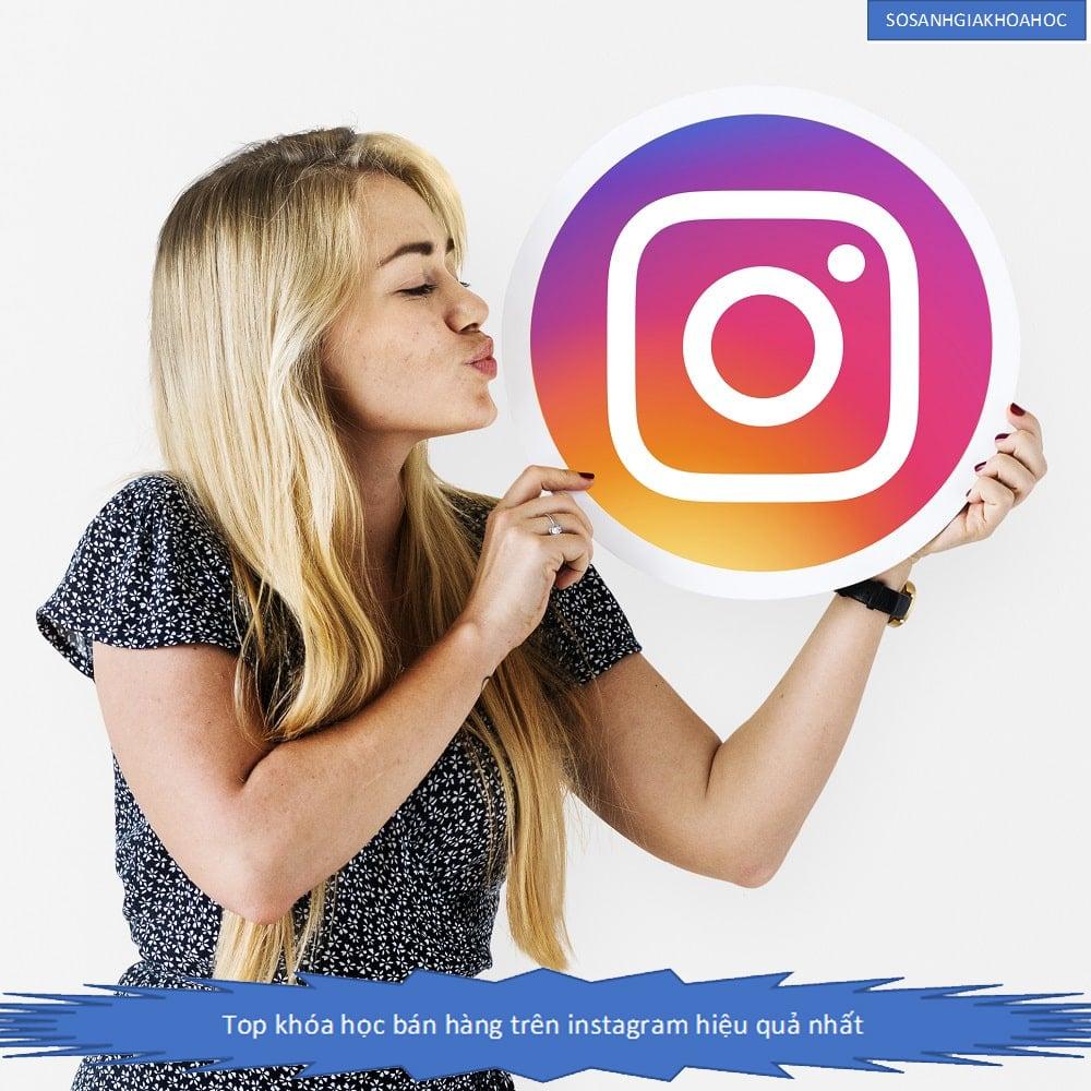 Top 3 Khóa học bán hàng trên Instagram đột phá doanh thu {Year}