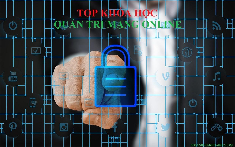 Top 4 Khóa học quản trị mạng online chuyên nghiệp {Year}