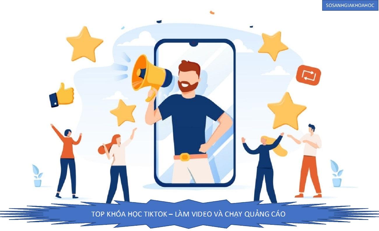 Top 6 Khóa học TikTok - Chạy quảng cáo, làm video tốt nhất {Year}