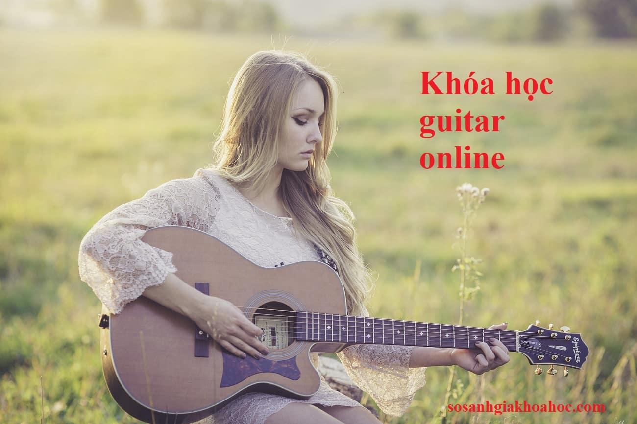 Top 6 khóa học guitar online bạn nên đăng ký tham gia ngay lập tức