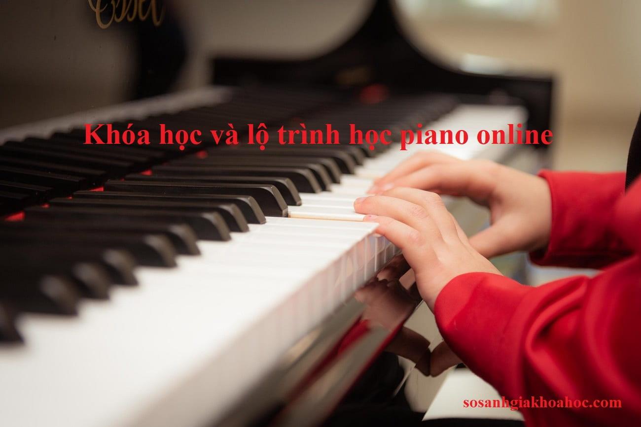 Khóa học và lộ trình học Piano online {Year}